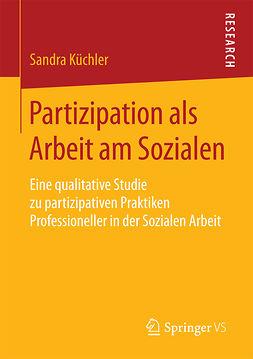 Küchler, Sandra - Partizipation als Arbeit am Sozialen, ebook