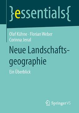 Jenal, Corinna - Neue Landschaftsgeographie, ebook