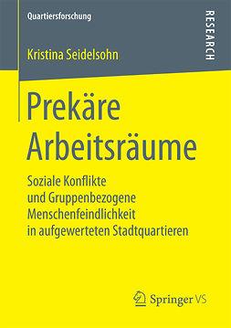 Seidelsohn, Kristina - Prekäre Arbeitsräume, ebook