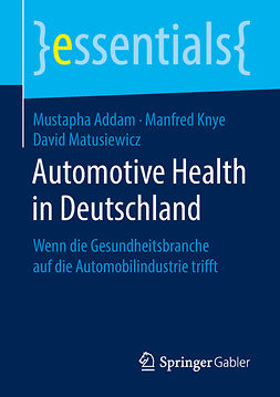 Addam, Mustapha - Automotive Health in Deutschland, e-kirja