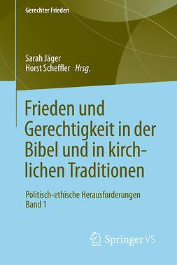 Jäger, Sarah - Frieden und Gerechtigkeit in der Bibel und in kirchlichen Traditionen, ebook