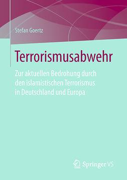 Goertz, Stefan - Terrorismusabwehr, e-bok