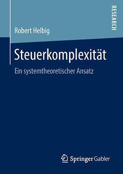 Helbig, Robert - Steuerkomplexität, ebook