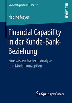Mayer, Nadine - Financial Capability in der Kunde-Bank-Beziehung, e-bok