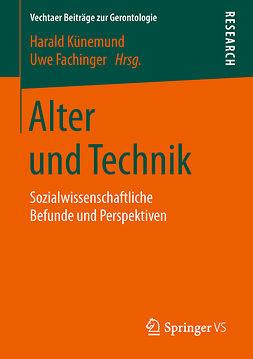 Fachinger, Uwe - Alter und Technik, ebook