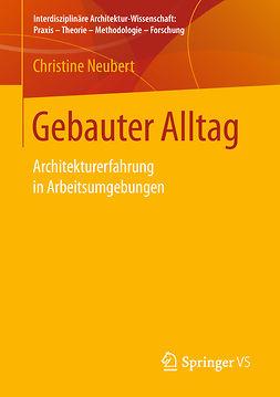 Neubert, Christine - Gebauter Alltag, e-bok