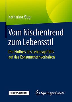 Klug, Katharina - Vom Nischentrend zum Lebensstil, ebook