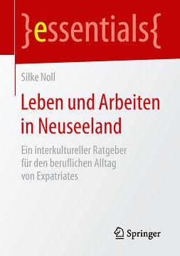 Noll, Silke - Leben und Arbeiten in Neuseeland, e-bok
