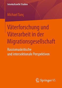 Tunç, Michael - Väterforschung und Väterarbeit in der Migrationsgesellschaft, ebook