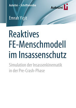 Yigit, Emrah - Reaktives FE-Menschmodell im Insassenschutz, ebook