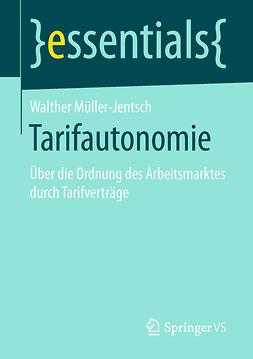 Müller-Jentsch, Walther - Tarifautonomie, ebook