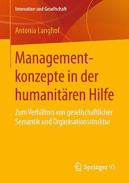 Langhof, Antonia - Managementkonzepte in der humanitären Hilfe, e-kirja