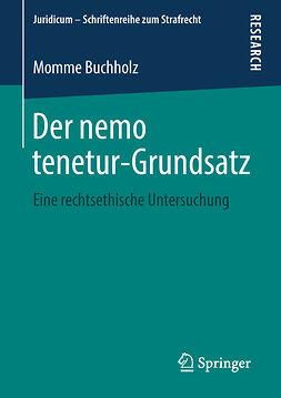 Buchholz, Momme - Der nemo tenetur-Grundsatz, ebook