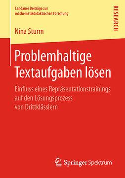 Sturm, Nina - Problemhaltige Textaufgaben lösen, ebook