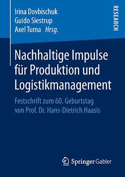 Dovbischuk, Irina - Nachhaltige Impulse für Produktion und Logistikmanagement, ebook