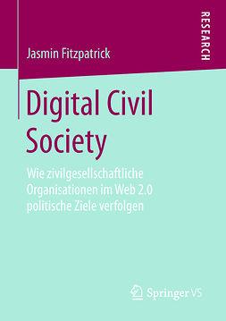 Fitzpatrick, Jasmin - Digital Civil Society, ebook