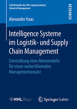 Haas, Alexander - Intelligence Systeme im Logistik- und Supply Chain Management, e-bok