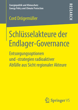 Drögemüller, Cord - Schlüsselakteure der Endlager-Governance, ebook
