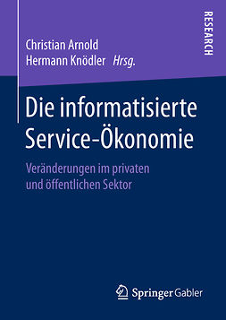 Arnold, Christian - Die informatisierte Service-Ökonomie, ebook