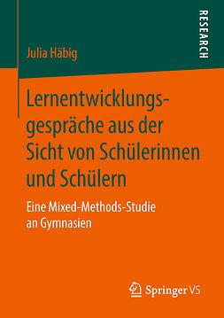 Häbig, Julia - Lernentwicklungsgespräche aus der Sicht von Schülerinnen und Schülern, ebook