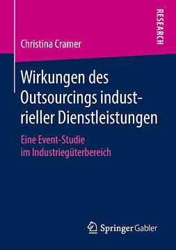 Cramer, Christina - Wirkungen des Outsourcings industrieller Dienstleistungen, ebook