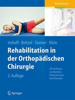 Beitzel, Knut - Rehabilitation in der orthopädischen Chirurgie, e-kirja
