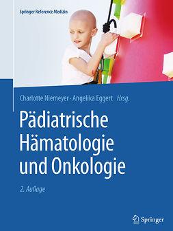 Eggert, Angelika - Pädiatrische Hämatologie und Onkologie, ebook