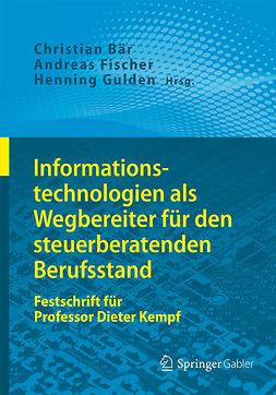 Bär, Christian - Informationstechnologien als Wegbereiter für den steuerberatenden Berufsstand, ebook