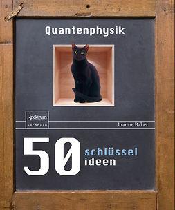 Baker, Joanne - 50 Schlüsselideen Quantenphysik, ebook