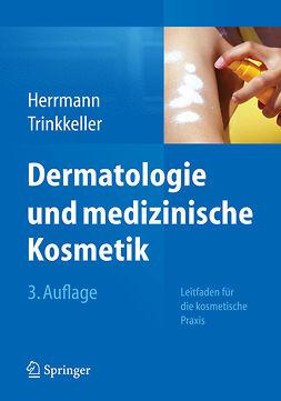 Herrmann, Konrad - Dermatologie und medizinische Kosmetik, ebook