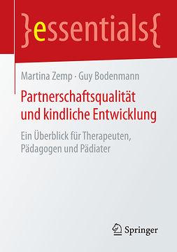 Bodenmann, Guy - Partnerschaftsqualität und kindliche Entwicklung, e-kirja