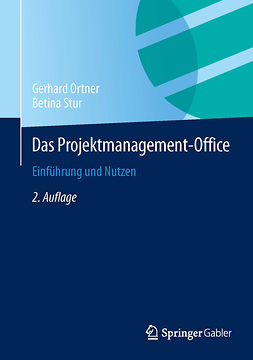 Ortner, Gerhard - Das Projektmanagement-Office, ebook