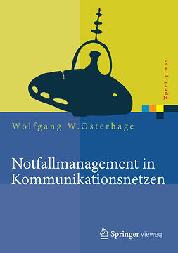 Osterhage, Wolfgang W. - Notfallmanagement in Kommunikationsnetzen, ebook
