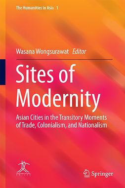 Wongsurawat, Wasana - Sites of Modernity, e-bok
