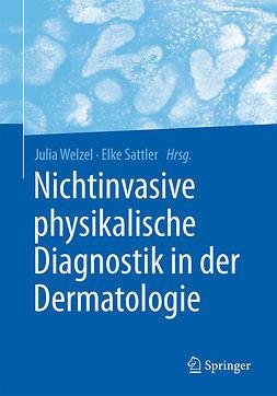 Sattler, Elke - Nichtinvasive physikalische Diagnostik in der Dermatologie, ebook