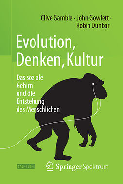 Dunbar, Robin - Evolution, Denken, Kultur, ebook