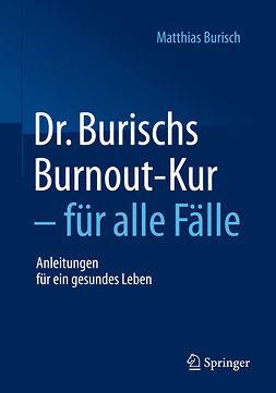 Burisch, Matthias - Dr. Burischs Burnout-Kur - für alle Fälle, ebook