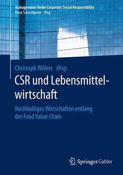 Willers, Christoph - CSR und Lebensmittelwirtschaft, ebook