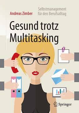 Zimber, Andreas - Gesund trotz Multitasking, ebook