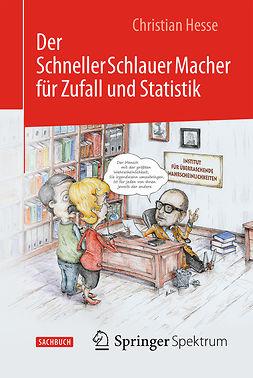 Hesse, Christian H. - Der SchnellerSchlauerMacher für Zufall und Statistik, ebook