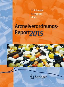 Paffrath, Dieter - Arzneiverordnungs-Report 2015, ebook