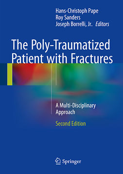 Jr., Joseph Borrelli, - The Poly-Traumatized Patient with Fractures, ebook