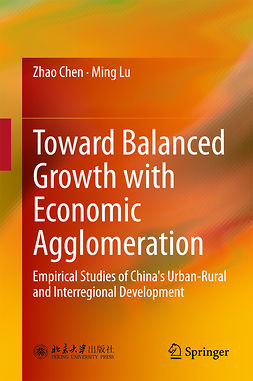 Chen, Zhao - Toward Balanced Growth with Economic Agglomeration, ebook