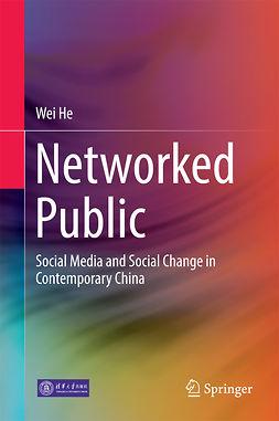 He, Wei - Networked Public, ebook