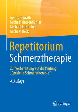 Benrath, Justus - Repetitorium Schmerztherapie, e-kirja