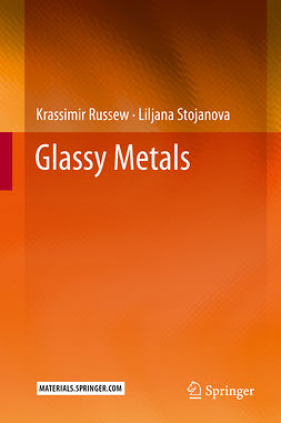 Russew, Krassimir - Glassy Metals, ebook