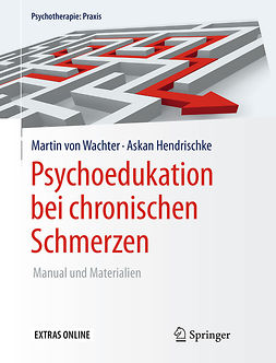 Hendrischke, Askan - Psychoedukation bei chronischen Schmerzen, ebook