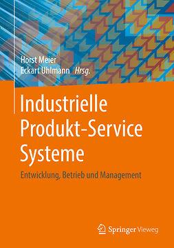 Meier, Horst - Industrielle Produkt-Service Systeme, ebook