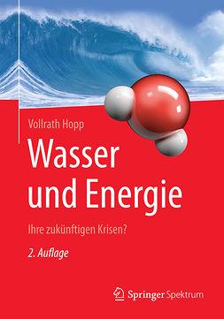 Hopp, Vollrath - Wasser und Energie, ebook