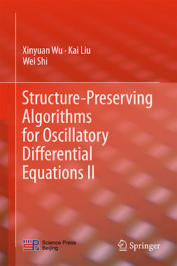 Liu, Kai - Structure-Preserving Algorithms for Oscillatory Differential Equations II, ebook
